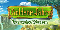 Goldene Jahre: Der weite Westen