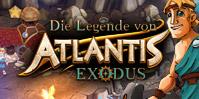 Die Legende von Atlantis: Exodus