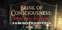 Brink of Consciousness: Dorian-Gray-Syndrom Sammleredition