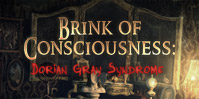 Brink of Consciousness: Dorian-Gray-Syndrom