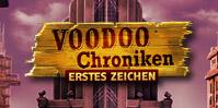 Voodoo Chroniken: Erstes Zeichen