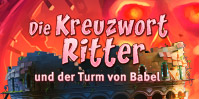 Die Kreuzwort-Ritter und der Turm von Babel