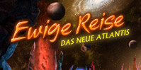 Ewige Reise: Das neue Atlantis
