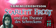 Scarlett Frost und das Theater des Schreckens Sammleredition