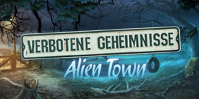 Verbotene Geheimnisse: Alien Town