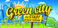Green City: Die Stadt deiner Trume