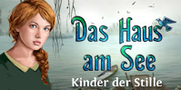 Das Haus am See: Kinder der Stille