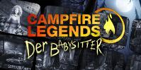 Campfire Legends: Der Babysitter