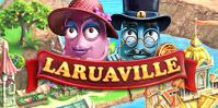 Laruaville: Die Geisterstadt