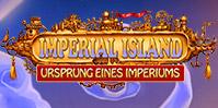 Imperial Island: Ursprung eines Imperiums