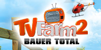 TV Farm 2: Bauer total