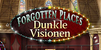 Forgotten Places: Dunkle Visionen