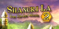 Shangri La 2: Das Tal der Worte