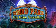 Weird Park: Die letzte Vorstellung