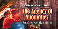 The Agency of Anomalies: Das Lazarett des Todes Sammleredition