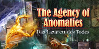 The Agency of Anomalies: Das Lazarett des Todes