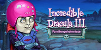 Incredible Dracula 3: Familiengeheimnisse