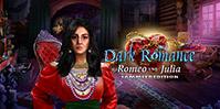 Dark Romance: Romeo und Julia Sammleredition