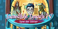 Incredible Dracula 4: Spiel der Götter